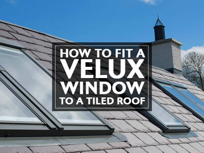 How To Fit A Velux Window To A Tiled Roof